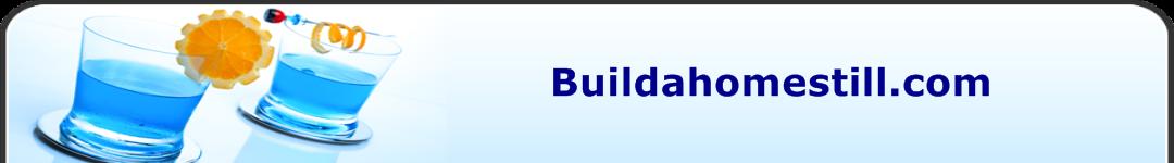 Buildahomestill